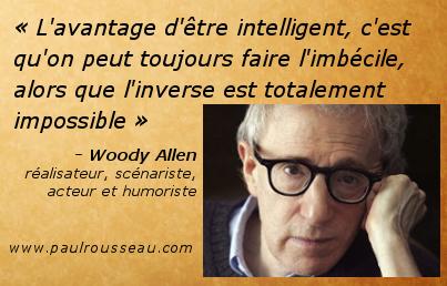 [DETENTE] La citation du jour - Page 5 Intelligent_Imbecile_Impossible-Woody_Allen