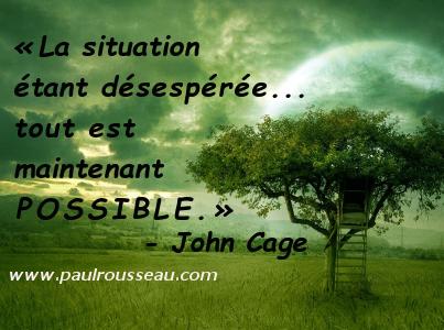 Citations que nous aimons Situation_Desesperee_Tout_Possible-Cage